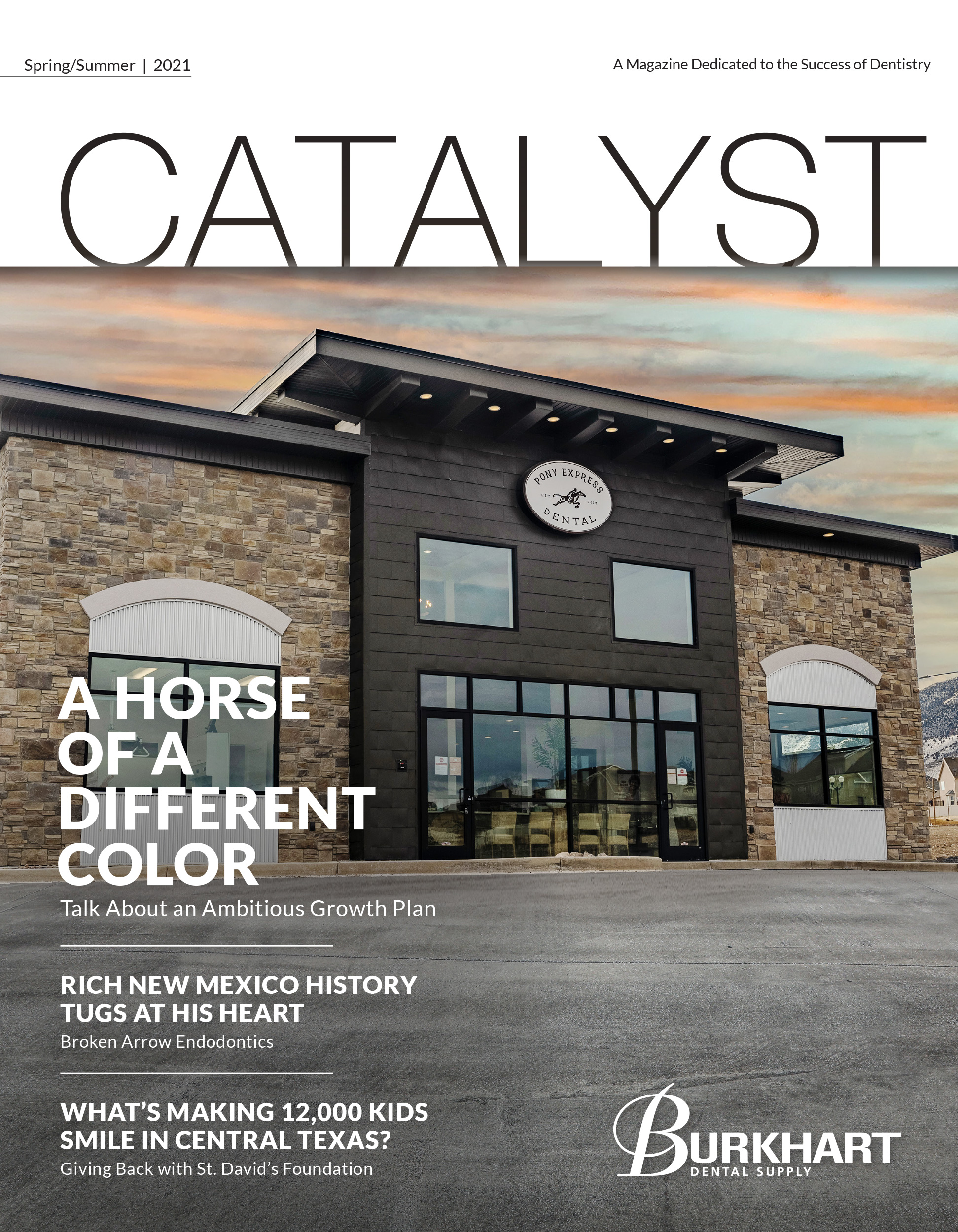 Catalyst Spring/Summer 2021 cover. Featuring an exterior photograph of Pony Express Dental practice taken early one morning just as the pinks of sunrise grace the sky.