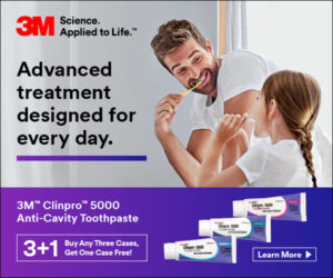 3M Banner Ad. 3M™ Clinpro™ 5000 Anti-Cavity Toothpaste –advanced treatment designed for every day. 3+1 – Buy any 3 cases, get one case free. (August 2021)